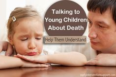 How to Talk to Young Children About Death | Early Intervention Support