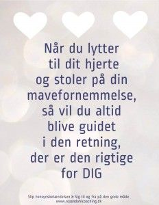 Citater om livet og mavefornemmelse Wise Quotes, Words Quotes, Motivational Quotes, Positive Mind, Positive Vibes, I Love My Friends, Cool Words, Signs, Things To Think About