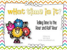 Telling Time to the Hour and Half Hour: Common Core Aligned