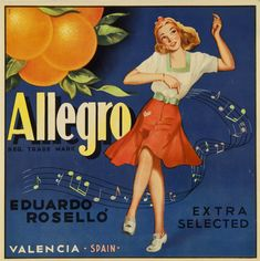 Allegro : Reg. trade mark : Eduardo Roselló Valencia Spain : extra selected. Entre 1950 y 1975 Vintage Labels, Vintage Postcards, Vintage Ads, Type Posters, Poster On, Kitchen Posters, Vintage Gardening, Valencia Spain, Vintage Graphic Design