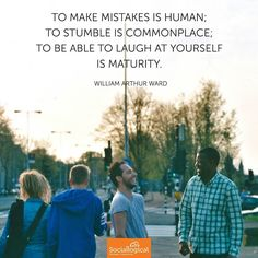 To make mistakes is human; to stumble is commonplace; to be able to laugh at yourself is maturity. Business Leadership Quotes, Laugh At Yourself, Maturity, Making Mistakes, Social Media, Instagram Posts, How To Make, Make Mistakes, Social Networks