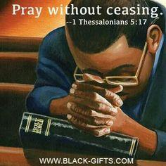 1 Thessalinians Pray without ceasing. Black Art Painting, Black Artwork, Prayer Quotes, Bible Quotes, Bible Verses, Art Amour, Man Praying, Praying Hands, Prayer Changes Things