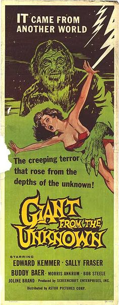 Giant From the Unknown (1958) -- creeping like that and then fingerfucking our women.