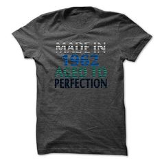 Made in 1962 And Aged To Perfection T Shirts, Hoodies. Get it now ==► https://www.sunfrog.com/Names/Made-in-1962-And-Aged-To-Perfection-TA01-DarkGrey-15640812-Guys.html?41382