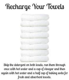 Recharge Your Towels - I shared this on FB a week or two ago and then tried it. In addition to having truly fresh towels, it cleans your HE front loader beautifully at the same time!