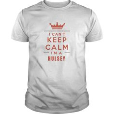 HULSEY Keep Calm I'm a HULSEY shirts #gift #ideas #Popular #Everything #Videos #Shop #Animals #pets #Architecture #Art #Cars #motorcycles #Celebrities #DIY #crafts #Design #Education #Entertainment #Food #drink #Gardening #Geek #Hair #beauty #Health #fitness #History #Holidays #events #Home decor #Humor #Illustrations #posters #Kids #parenting #Men #Outdoors #Photography #Products #Quotes #Science #nature #Sports #Tattoos #Technology #Travel #Weddings #Women