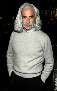 Sam Elliot - I'd kidnap him just to listen to him talk . . . forever . . . really, I would!