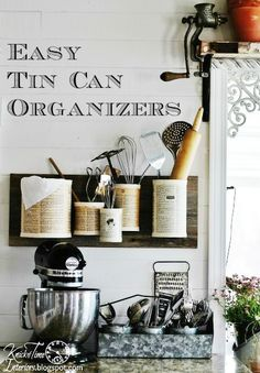 Save those tin cans and use them to organize any room in your house