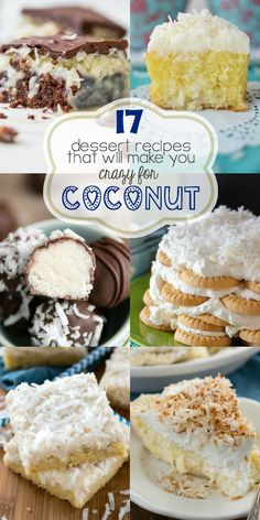 17 Coconut Dessert Recipes that will have you craving coconut! Simple and easy recipes from cake to cookies to coconut cream pie!