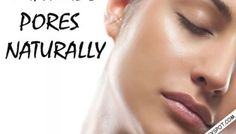Simple Skin care routine - Minimize Pores Naturally