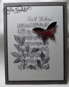 The sheet music background is a free clip art image. I over stamped the leaves images and added a black metallic butterfly done with Sta. Birthday Cards For Women, Handmade Birthday Cards, Happy Birthday Cards, Greeting Cards Handmade, Butterfly Cards, Flower Cards, Musical Cards, Best Wishes Card, Stampin Up Karten
