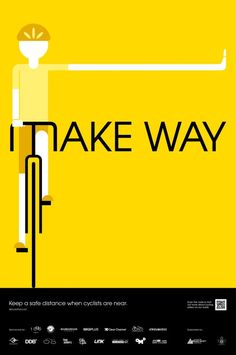 Safe Cycling Poster Make Way Taking into account that cyclists are among the most vulnerable road users, we have launched a series of poster campaign to create awareness of road safety targeting. Road Safety Poster, Safety Posters, Dm Poster, Bike Poster, Print Poster, Print Ads, Bicycle Safety, Bicycle Art, Bicycle Lights
