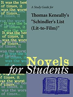 """A Study Guide for Thomas Keneally's """"Schindler's List (Lit-to-Film)"""" (Novels for Students)"""