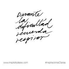 Durante la dificultad recuerda respirar.  #InspirahcionesDiarias por @CandiaRaquel  Inspirah mueve y crea la realidad que deseas vivir en:  http://ift.tt/1LPkaRs