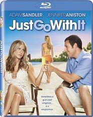 Just+Go+With+It.  This is one of my all time favorites! Love this movie.