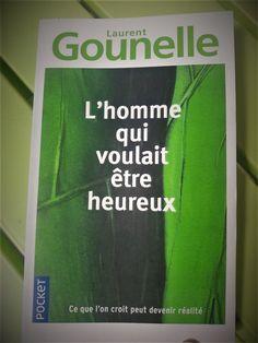 Laurent Gounelle :  L'homme qui voulait être heureux. En voilà un de mes livres coup de cœur en ce moment !  Viens le découvrir sur le blog !