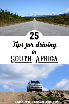 25 Tips for Driving in South Africa - survival guide for your road trip!