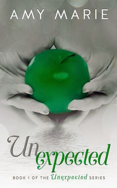 My Secret Book Spot : Cover Reveal With Giveaway: Unexpected by Amy Mari...