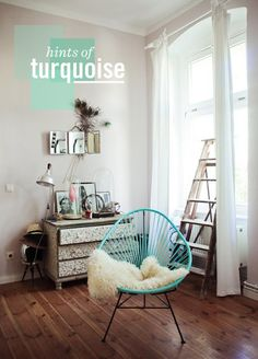 hints of turquoise. That 's one of the best things about wood floors-- any color looks good with it!