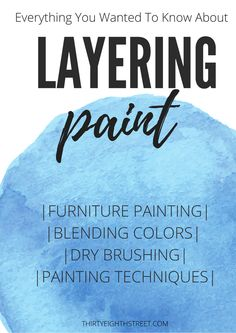 Painting Furniture Technique- Excellent Resource For How To Layer Paint on Furniture. LOADS of Furniture Painting Techniques and Ideas! Learn How To Blend and Layer Multiple Paint Colors on Furniture. Chalk Paint Colors Furniture, Furniture Painting Techniques, Colorful Furniture, Painting Tips, Painted Furniture, Refinished Furniture, Chalk Painting, Laminate Furniture, Furniture Makeover