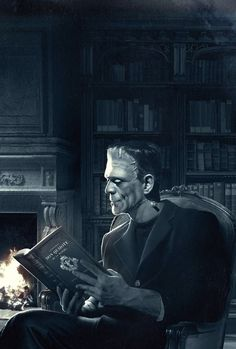 """A pinner wrote """"Frankenstein's monster reads..."""" and yes! So good to see someone who knows that!"""