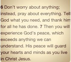 PHILIPPIANS 4:6-7 one of my favorites