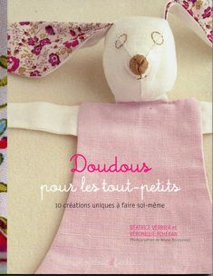 """Livre """"doudous et compagnie"""" Book Crafts, Craft Books, Christmas Stockings, Creations, Sewing, Holiday Decor, Diy, Albums, Magazines"""
