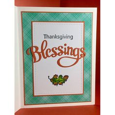 Serendipity Stamps Blessings Die, Oak Leaf stamp and Thanksgiving ($1 Stamp Sale!)