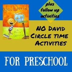 """""""No David"""" circle time activities for preschool aged students. Great also for ESL. Includes fun activities and follow up activities."""