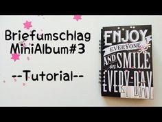 Scrapbook Biefumschlag-MiniAlbum #3 [tutorial | deutsch] - YouTube