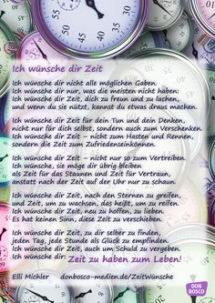 I wish you time – a favorite poem by Elli Michler - Famous Last Words Time Poem, Best Quotes, Love Quotes, Foil Pack Dinners, Reiki Symbols, Happy Thoughts, Birthday Wishes, About Me Blog, Love You