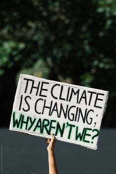 What is Climate Changes – Conscious Society Protest Posters, Protest Signs, Protest Art, Trump Protest, Save Our Earth, Save The Planet, Save Planet Earth, We Are The World, Change The World