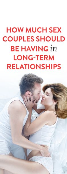 How Much Sex Couples Should Be Having In Long-Term Relationships