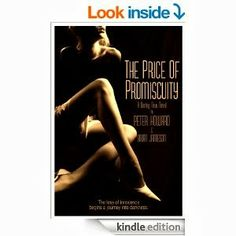 *** out of 5 (liked it): The Price of Promiscuity by Peter Howard, Brian Jamieson (March)