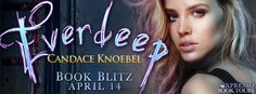 #BookBlitz – Everdeep by Candace Knoebel #Giveaway | Ali - The Dragon Slayer http://cancersuckscouk.ipage.com/bookblitz-everdeep-by-candace-knoebel-giveaway/