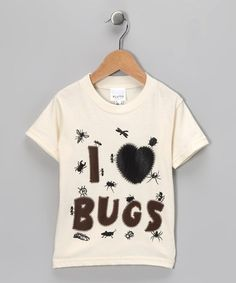 what a cute shirt for a lil' tomboy...Take a look at this Natural 'I Love Bugs' Tee - Toddler & Kids by Pluto on #zulily today!