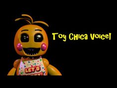 Chica 2.0 Voice (Five Nights At Freddy's 2: Toy Chica) - YouTube