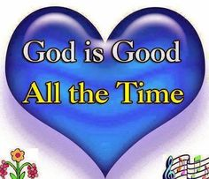 God is good all the itime