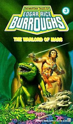 The Warlord of Mars (1919)  (The third book in the John Carter of Mars series)  A novel by Edgar Rice Burroughs