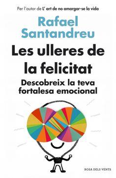Octubre 2014 -- Rafael Santandreu torna amb més solucions per superar els complexos i els problemes que dificulten i amarguen la vida de tantes persones.  Ara et toca a tu descobrir les lents que t'ensenyaran a graduar el teu cor i la teva ment. Posa't les ulleres de la felicitat!