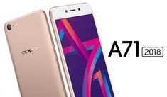 Oppo A71 (2018) with Snapdragon 450 and AI Beauty Recognition Technology Launched in India for Rs. Rs 9,990