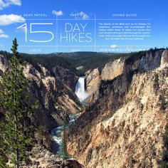 15 Hikes, 13 States 15 BEST DAY HIKES OF THE WEST : CAMPING By TUCKER BOWE on 7.31.14