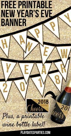 glittery happy new year banner printable and wine bottle label