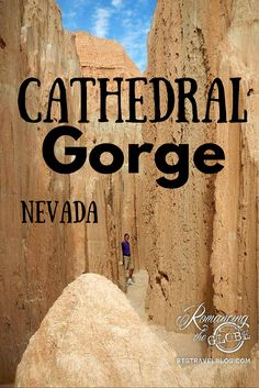 Cathedral Gorge State Park (near the town of Panaca, NV). Here we found interesting sandstone formations and we had a blast exploring numerous short slot canyons.
