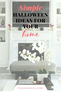 Simple Halloween Ideas For Your Home