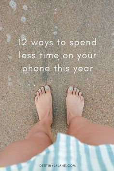 Digital Detox Guide: Twelve ways to create better habits and spend less time on your phone in 2017 | #minimalist #lifestyle | destinylalane.com