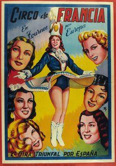 Circo de Francia : En tournee por Europa : 2ª gira triunfal por España. [S.l. : s.n., 1ª mitad del siglo XX] (Valencia : Lit. Mirabet). 1 lám. (cartel) : col. ; 50 x 34 cm