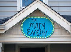 Sign for The Main Event house in Oxford, Ohio. On Main Street. Miami University, Main Street, Ohio, Maine, Oxford, Sign, House, Decor, Columbus Ohio