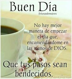 38 Ideas For Quotes Good Morning Spanish Good Day Quotes, True Love Quotes, Quotes About God, Good Morning Quotes, New Quotes, Bible Quotes, Night Quotes, Daily Quotes, Inspirational Quotes