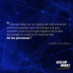 El  objetivo de la alta tecnología es mejorar el nivel de vida de las personas  #frases #ikkiware #Tecnologia